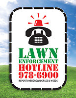 Lawn Enforcement Hotline